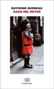 Copertina del libro Zazie nel metrò di Raymond Queneau