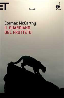 Copertina del libro Il guardiano del frutteto di Cormac McCarthy