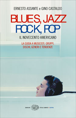 Copertina del libro Blues, Jazz, Rock, Pop di Ernesto Assante, Gino Castaldo