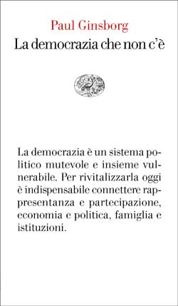 Copertina del libro La democrazia che non c'è di Paul Ginsborg