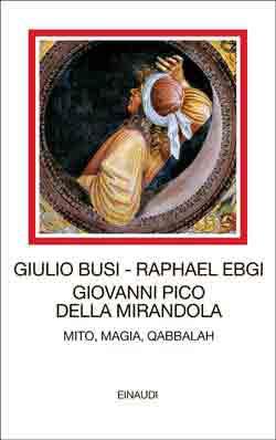 Copertina del libro Giovanni Pico della Mirandola di Giulio Busi, Raphael Ebgi