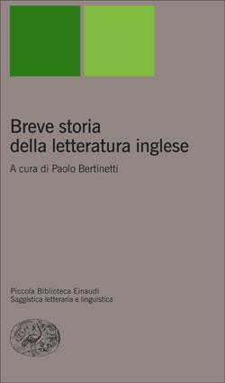 Copertina del libro Breve storia della letteratura inglese di Paolo Bertinetti, Rosanna Camerlingo, Silvia Albertazzi