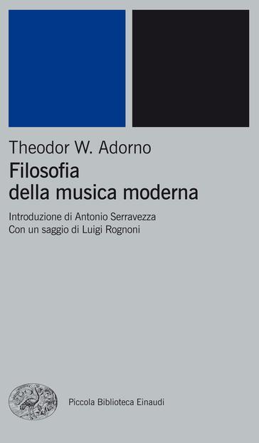 Copertina del libro Filosofia della musica moderna di Theodor W. Adorno