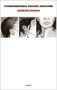 Copertina del libro Americanah di Chimamanda Ngozi Adichie