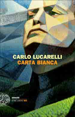 Copertina del libro Carta bianca di Carlo Lucarelli