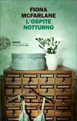 Copertina del libro L'ospite notturno di Fiona McFarlane