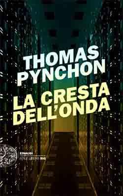 Copertina del libro La cresta dell'onda di Thomas Pynchon
