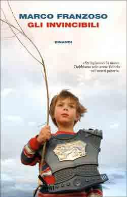 Copertina del libro Gli invincibili di Marco Franzoso