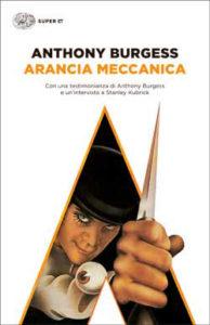Copertina del libro Arancia meccanica di Anthony Burgess