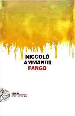 Copertina del libro Fango di Niccolò Ammaniti