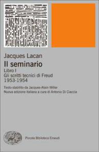 Copertina del libro Il seminario. Libro I di Jacques Lacan