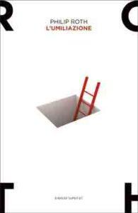 Copertina del libro L'umiliazione di Philip Roth