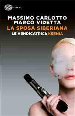 Copertina del libro La sposa siberiana di Massimo Carlotto, Marco Videtta