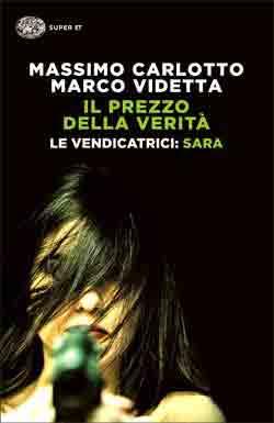 Copertina del libro Il prezzo della verità di Massimo Carlotto, Marco Videtta