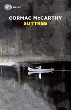 Copertina del libro Suttree di Cormac McCarthy