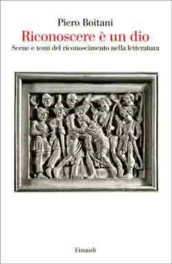 Copertina del libro Riconoscere è un dio di Piero Boitani