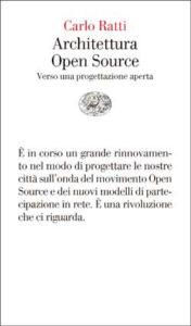 Copertina del libro Architettura Open Source di Carlo Ratti