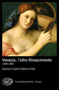 Copertina del libro Venezia, l'altro Rinascimento di Giovanni Carlo Federico Villa