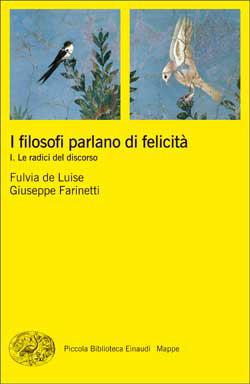 Copertina del libro I filosofi parlano di felicità. I di Fulvia de Luise, Giuseppe Farinetti