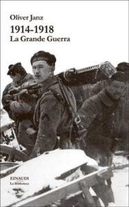 Copertina del libro 1914-1918. La Grande Guerra di Oliver Janz