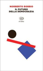 Copertina del libro Il futuro della democrazia di Norberto Bobbio