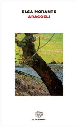 Copertina del libro Aracoeli di Elsa Morante