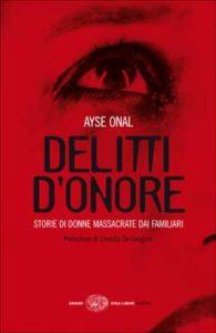Copertina del libro Delitti d'onore di Ayse Onal