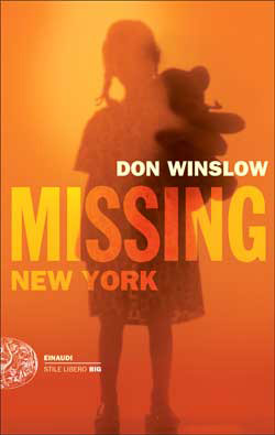 Copertina del libro Missing. New York (versione italiana) di Don Winslow