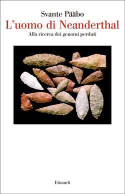 Copertina del libro L'uomo di Neanderthal di Svante Pääbo