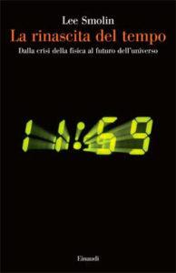 Copertina del libro La rinascita del tempo di Lee Smolin