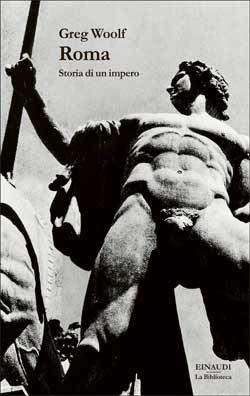Copertina del libro Roma di Greg Woolf