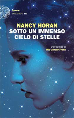 NANCY HORAN: SOTTO UN IMMENSO CIELO DI STELLE