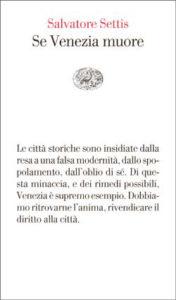 Copertina del libro Se Venezia muore di Salvatore Settis