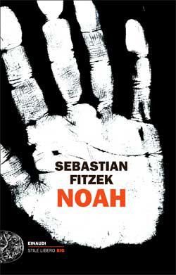 Copertina del libro Noah di Sebastian Fitzek