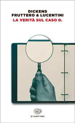 Copertina del libro La verità sul caso D. di Charles Dickens, Carlo Fruttero, Franco Lucentini