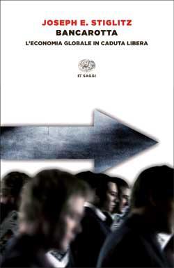 Copertina del libro Bancarotta di Joseph E. Stiglitz