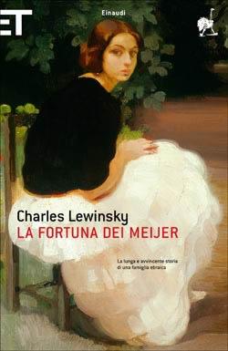 Copertina del libro La fortuna dei Meijer di Charles Lewinsky