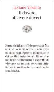 Copertina del libro Il dovere di avere doveri di Luciano Violante