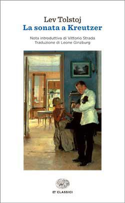 Copertina del libro La sonata a Kreutzer (Einaudi) di Lev Tolstoj