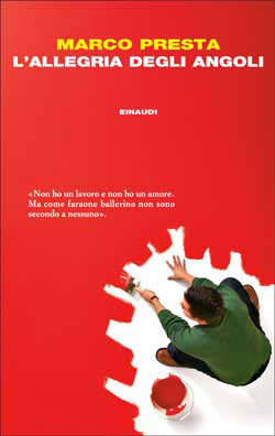 Copertina del libro L'allegria degli angoli di Marco Presta