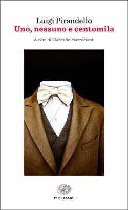 Copertina del libro Uno, nessuno e centomila di Luigi Pirandello