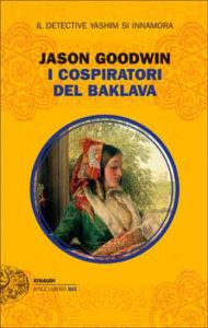 Copertina del libro I cospiratori del baklava di Jason Goodwin