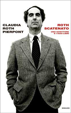 Copertina del libro Roth scatenato di Claudia Roth Pierpont