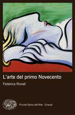 Copertina del libro L'arte del primo Novecento di Federica Rovati