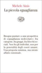Copertina del libro La piccola eguaglianza di Michele Ainis