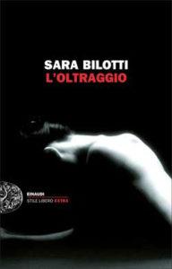 Copertina del libro L'oltraggio di Sara Bilotti