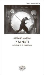 Copertina del libro 7 minuti di Stefano Massini