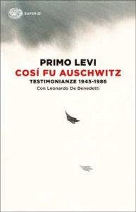 Copertina del libro Così fu Auschwitz di Primo Levi, Leonardo De Benedetti