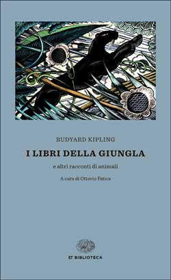 Copertina del libro I libri della Giungla di Rudyard Kipling