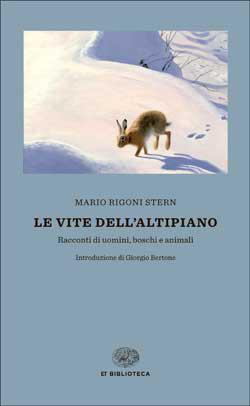 Copertina del libro Le vite dell'Altipiano di Mario Rigoni Stern